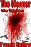 The Cleaner (River City Short Stories #3) Frank Zafiro