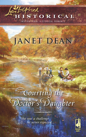 Courting the Doctors Daughter (Courting, Book 2) Janet Dean