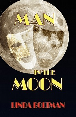 Man in the Moon  by  Linda Boltman