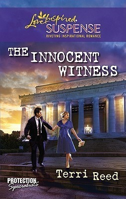 The Innocent Witness (Protection Specialists, #1) Terri Reed