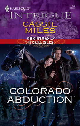 Colorado Abduction (Christmas at the Carlisles, #1)  by  Cassie Miles