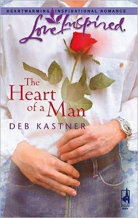 The Heart Of A Man Deb Kastner
