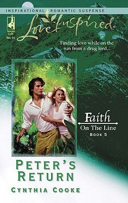 Peters Return (Faith on the Line #5)  by  Cynthia Cooke