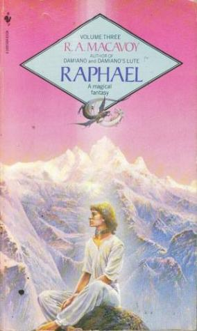 Raphael (Damiano, #3) R.A. MacAvoy