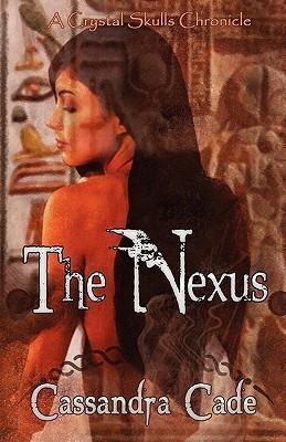 Nexus  by  Cassandra Cade