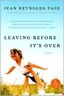 Leaving Before Its Over  by  Jean Reynolds Page