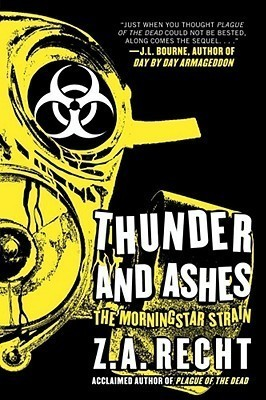 Thunder and Ashes Z.A. Recht