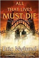 All That Lives Must Die (Mortal Coils, #2) Eric S. Nylund