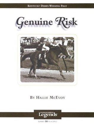 Genuine Risk: Thoroughbred Legends  by  Hallie McEvoy