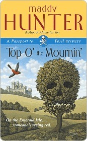 Top O the Mournin (Passport to Peril, #2) Maddy Hunter