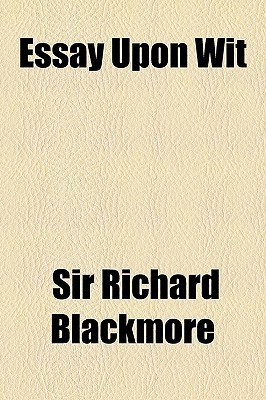 Essay Upon Wit R.D. Blackmore