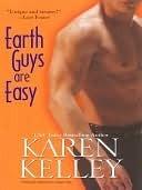 Earth Guys Are Easy (Planet Nerak, #2) Karen Kelley