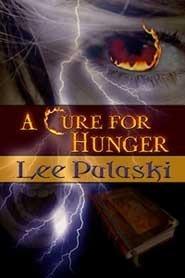 A Cure for Hunger Lee Pulaski