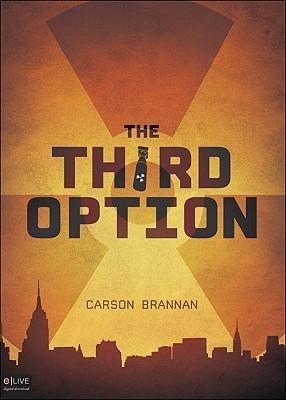 The Third Option  by  Carson Brannan
