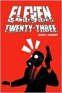 Eleven Twenty-Three  by  Jason S. Hornsby