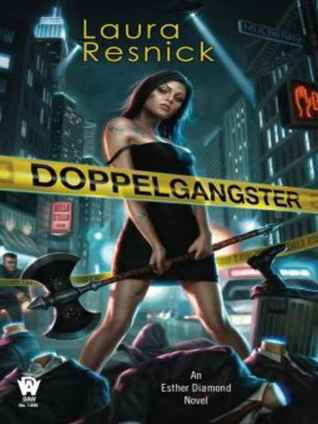 Doppelgangster (Esther Diamond, #2)  by  Laura Resnick