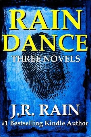 Rain Dance ( Three Novels)  by  J.R. Rain