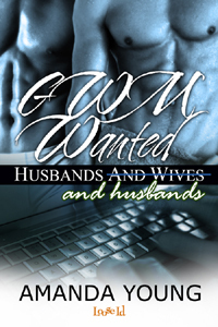 Husbands and Wives: GWM Wanted  by  Amanda Young