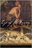 Eye of the Raven (Duncan McCallum, #2) Eliot Pattison