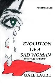 Evolution of a Sad Woman: The Story of Kizzy Gale Laure