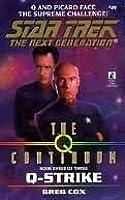 Q-Strike (Star Trek: The Next Generation #49)