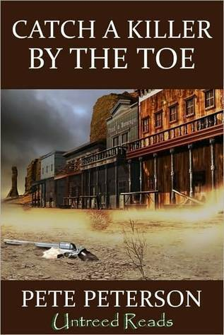 Catch a Killer the Toe by Pete Peterson