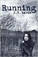 Running  by  J.T. Marie