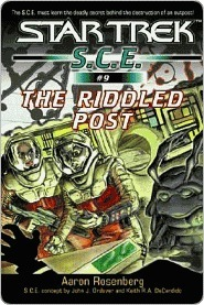 The Riddled Post (Star Trek: S.C.E., #9)  by  Aaron Rosenberg