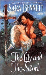 The Lily and the Sword (Medieval, #1) Sara Bennett
