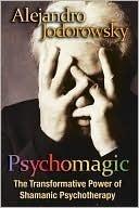 Psicomagia  by  Alejandro Jodorowsky