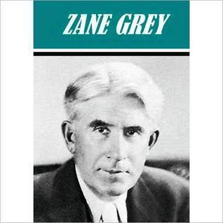 The Last Trail and Other Novels  by  Zane Grey