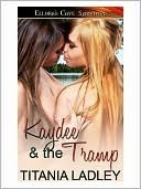 Kaydee and the Tramp  by  Titania Ladley