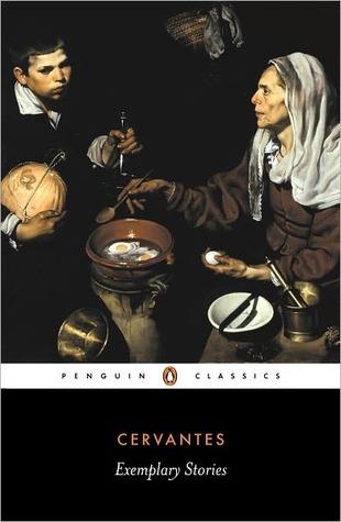 Novelas Ejemplares [Exemplary Novels] Miguel de Cervantes Saavedra