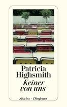 Keiner von uns  by  Patricia Highsmith