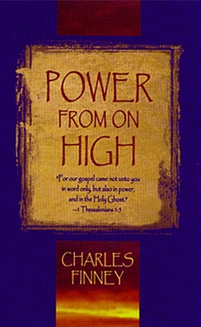 Power From On High Charles Grandison Finney