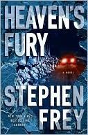 Heavens Fury  by  Stephen W. Frey