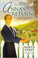 Annas Return (Pleasant Valley, #3)  by  Marta Perry