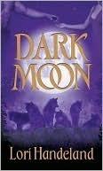 Dark Moon (Nightcreature, #3) Lori Handeland