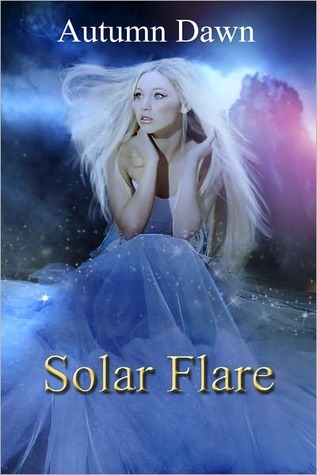 Solar Flare (Spark, #3) Autumn Dawn