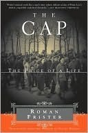 The Cap: The Price of a Life  by  Roman Frister