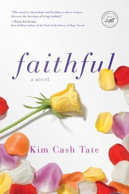 Faithful  by  Kim Cash Tate
