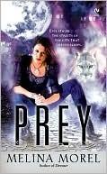 Prey (Institut Scientifique, #2) Melina Morel