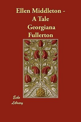 Constance Sherwood: An Autobiography of the Sixteenth Century  by  Georgiana Fullerton