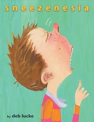 Sneezenesia Deb Lucke