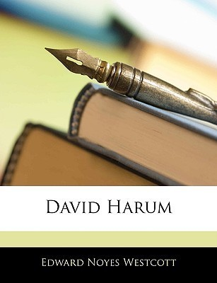 David Harum (The Best Sellers Of 1899)  by  Edward Noyes Westcott