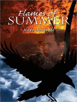Flames of Summer  by  Kate Merrill
