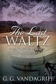 The Last Waltz G.G. Vandagriff