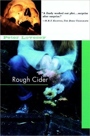 Rough Cider  by  Peter Lovesey
