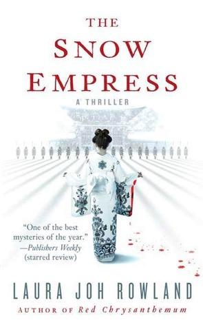 The Snow Empress (Sano Ichiro, #12) Laura Joh Rowland