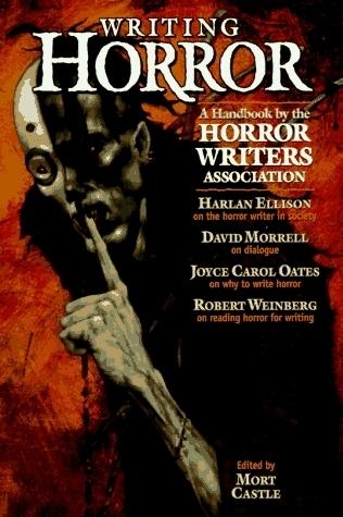 Writing Horror Mort Castle